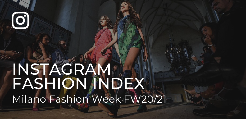 Blogmeter Instagram Fashion Index #MFW Woman FW 2020/21