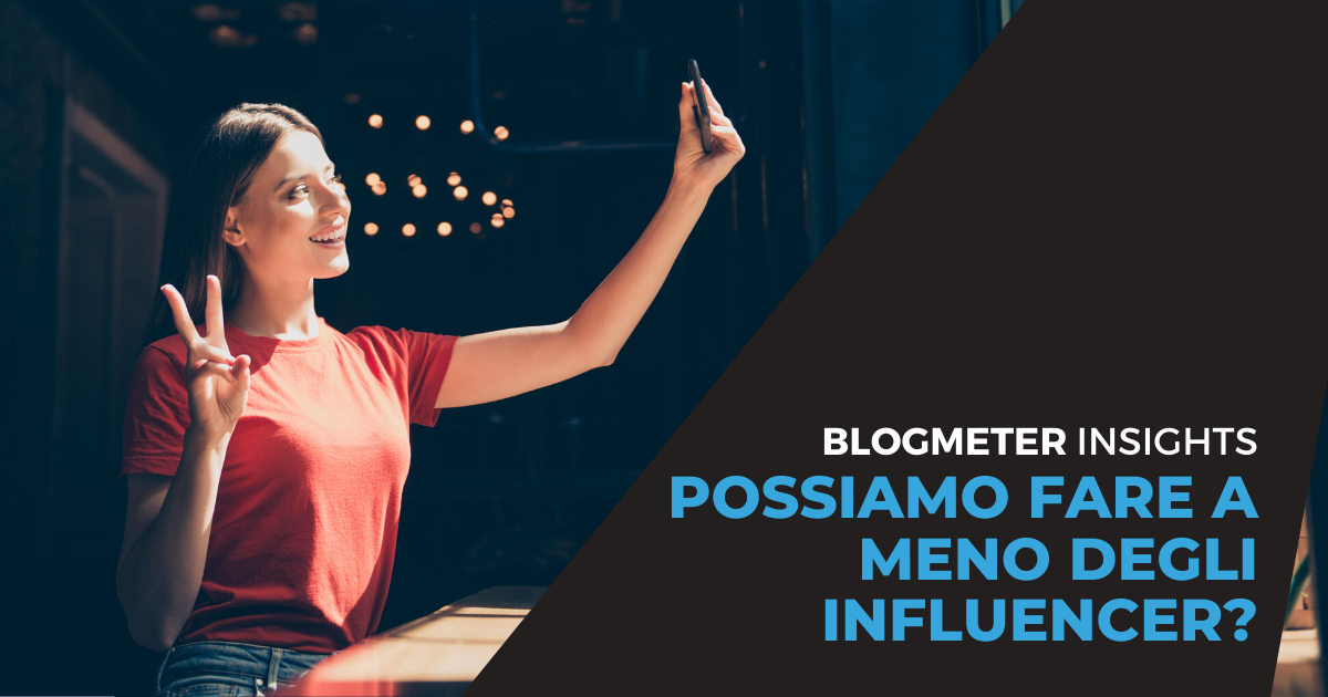 """Possiamo fare a meno degli influencer?"" Presente e futuro dell'influencer marketing in Italia"