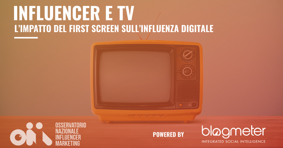 Influencer e TV: l'impatto del first screen sull'influenza digitale