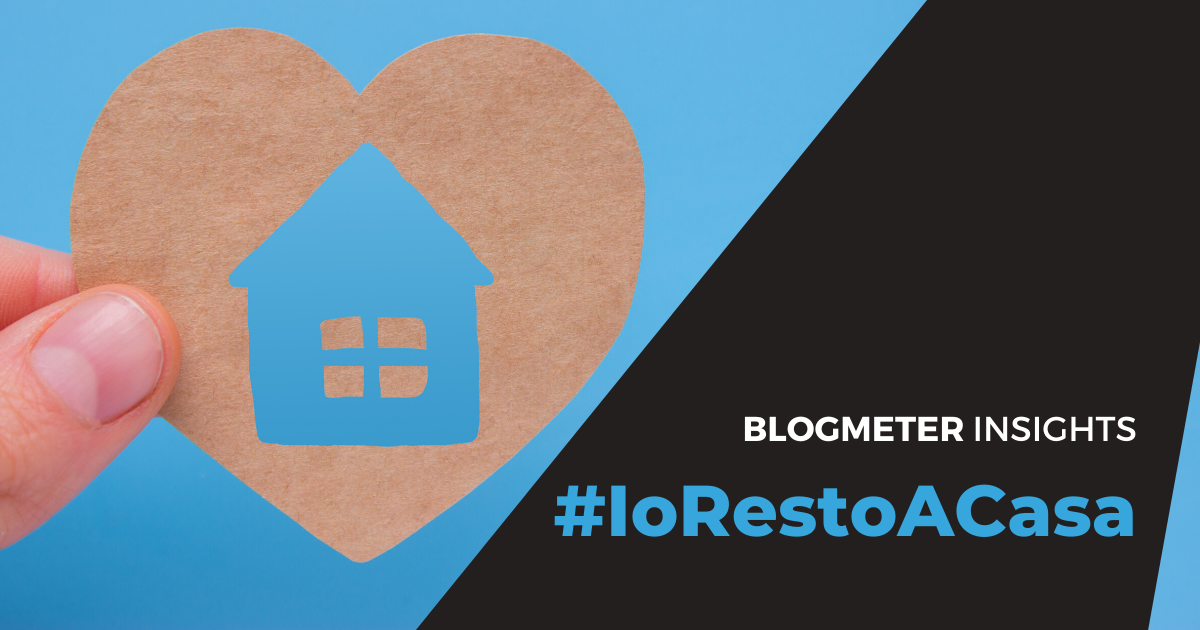 Blogmeter Insights: #IoRestoACasa