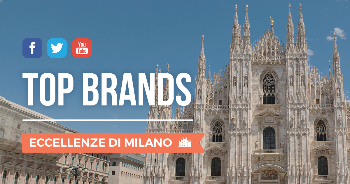 Top Brands 2° trimestre 2018: le eccellenze di Milano