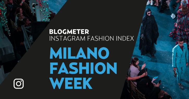 #MFW Spring/Summer 2020: è tempo di Instagram Fashion Index!
